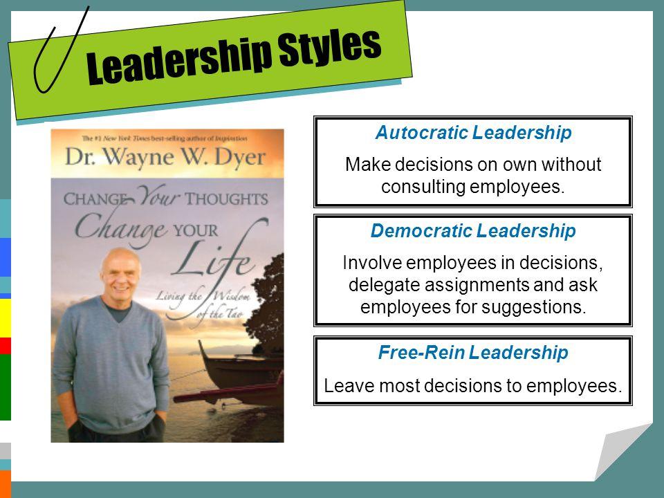 Autocratic Leadership Democratic Leadership