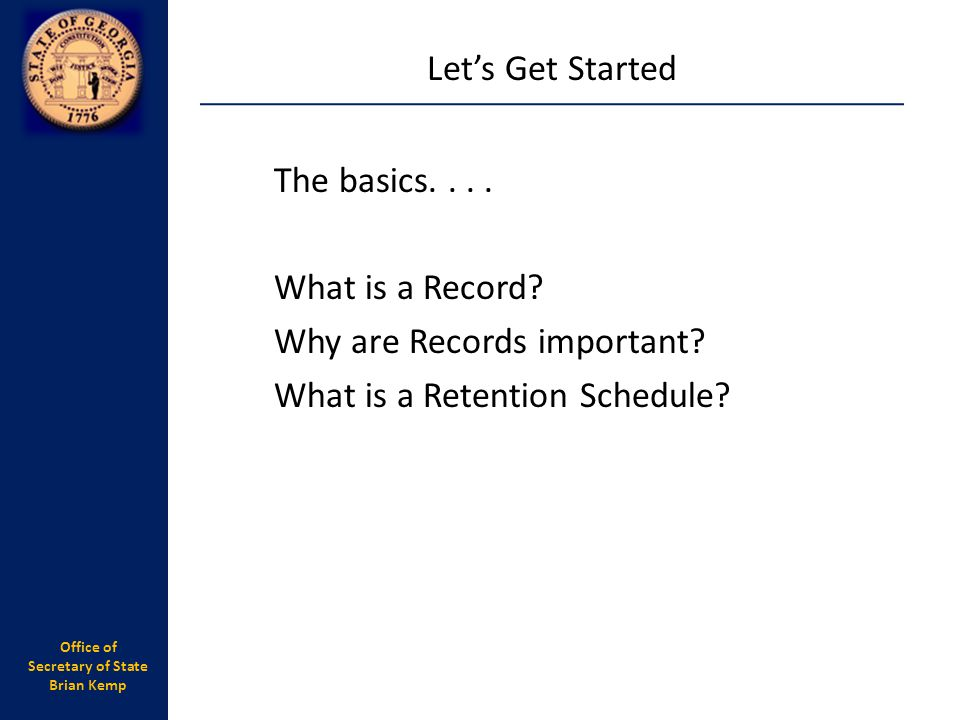 Let's Get Started The basics. What is a Record. Why are Records important.