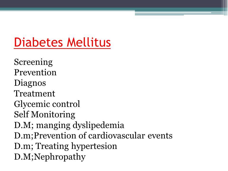 Diabetes Mellitus Screening Prevention Diagnos Treatment