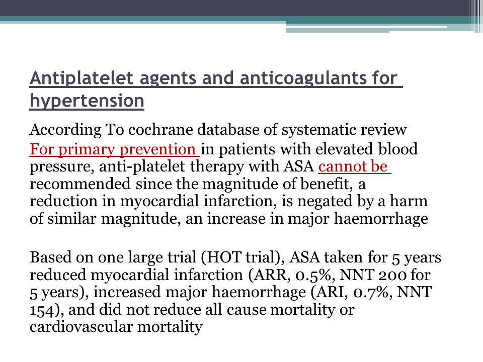 Antiplatelet agents and anticoagulants for hypertension