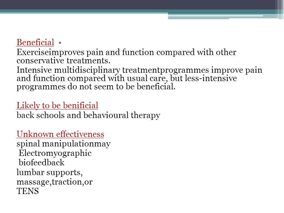 Beneficial Exerciseimproves pain and function compared with other conservative treatments.