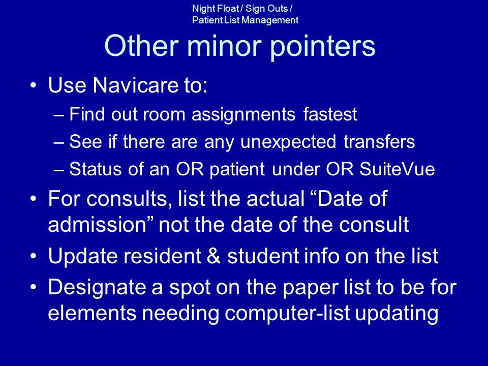 Other minor pointers Use Navicare to: