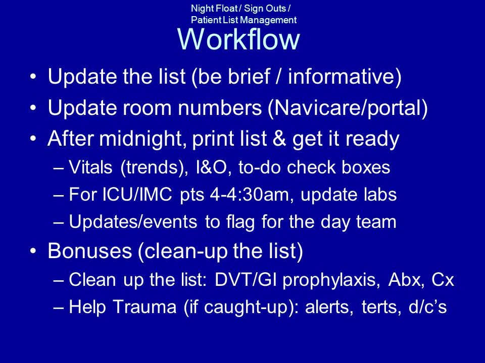 Workflow Update the list (be brief / informative)