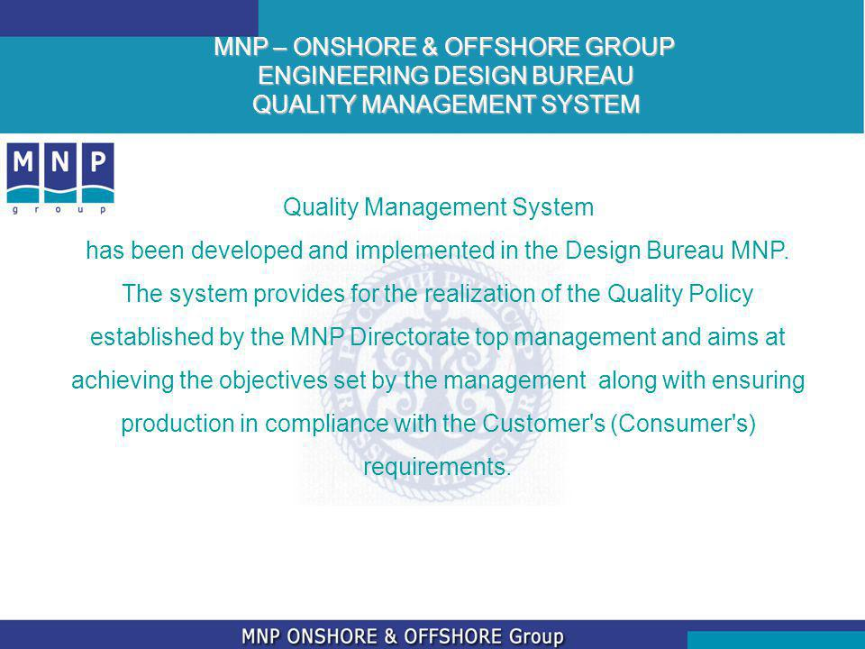 MNP – ONSHORE & OFFSHORE GROUP ENGINEERING DESIGN BUREAU QUALITY MANAGEMENT SYSTEM