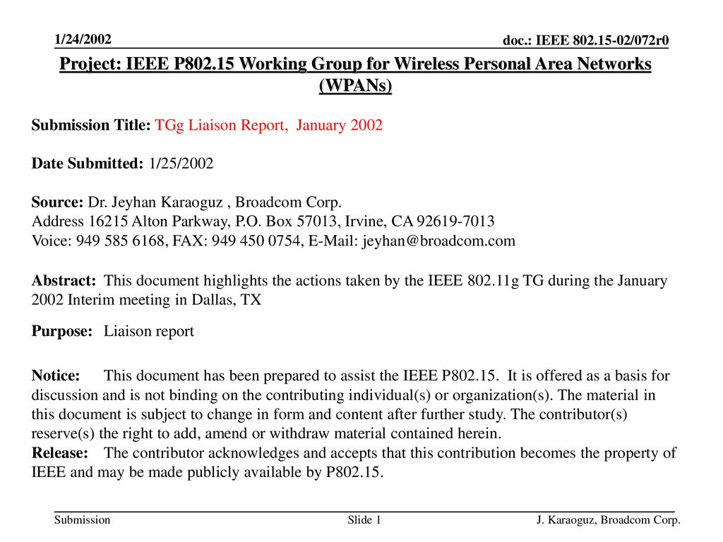 1/24/2002 Project: IEEE P Working Group for Wireless Personal Area Networks (WPANs) Submission Title: TGg Liaison Report, January