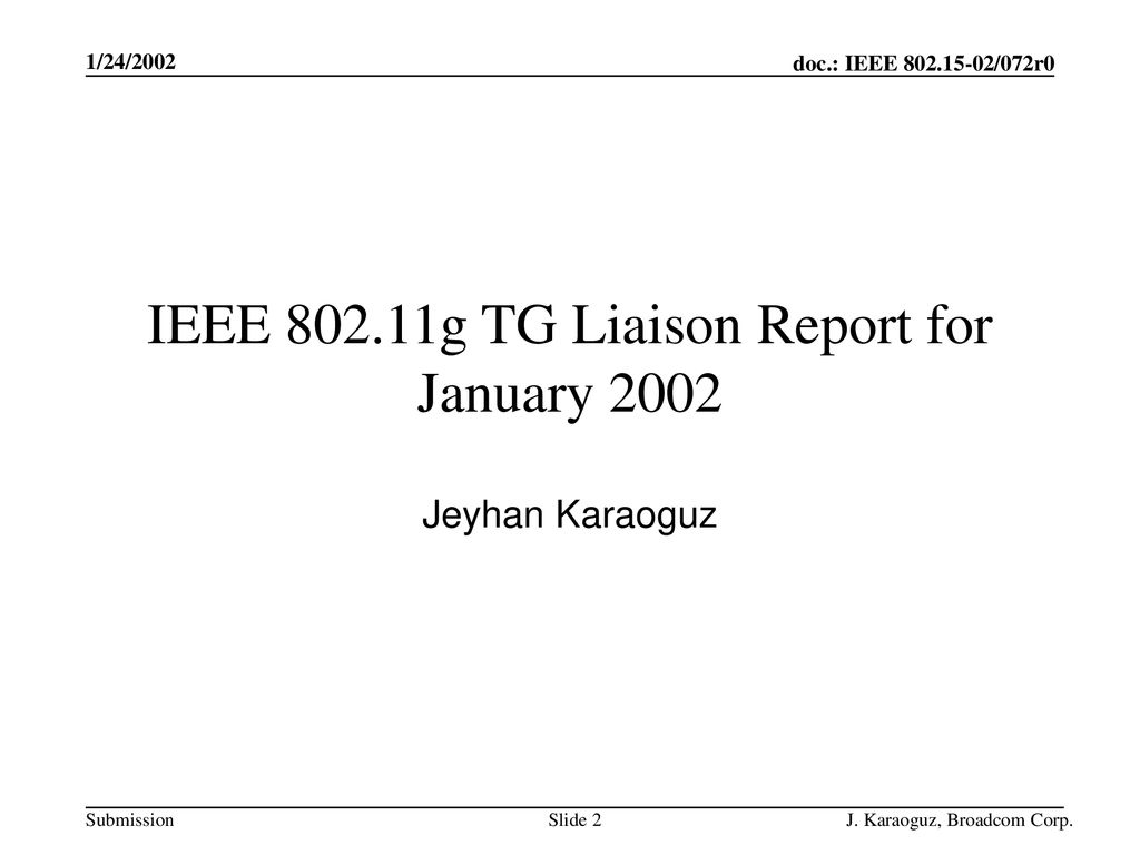 IEEE g TG Liaison Report for January 2002