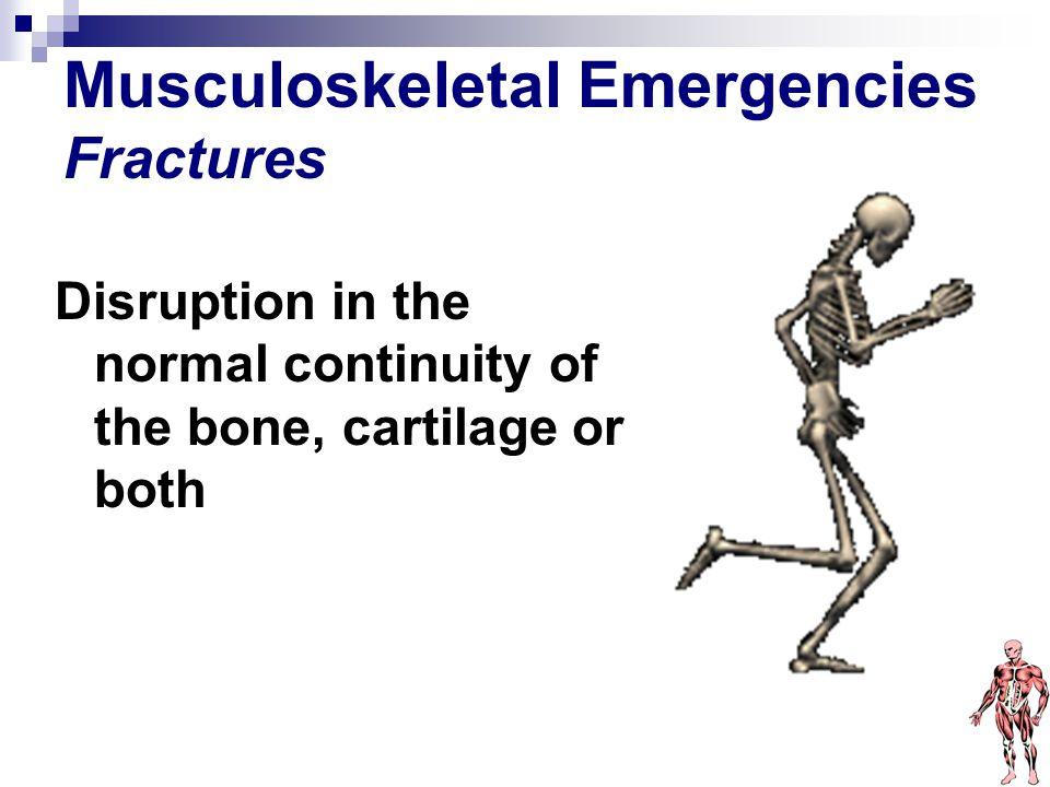 Musculoskeletal Emergencies Fractures