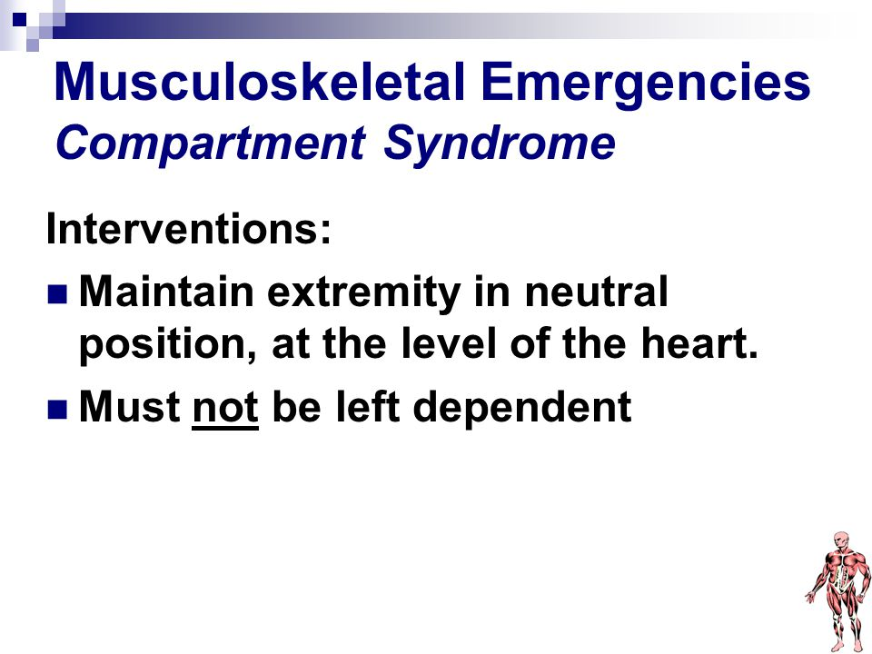 Musculoskeletal Emergencies Compartment Syndrome