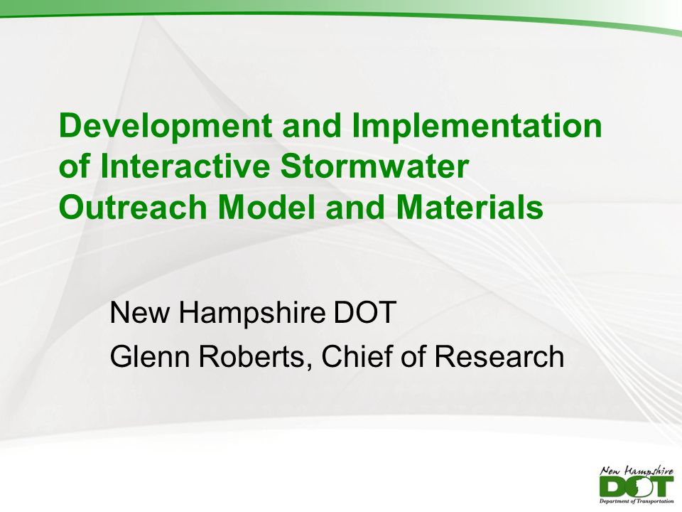 New Hampshire DOT Glenn Roberts, Chief of Research