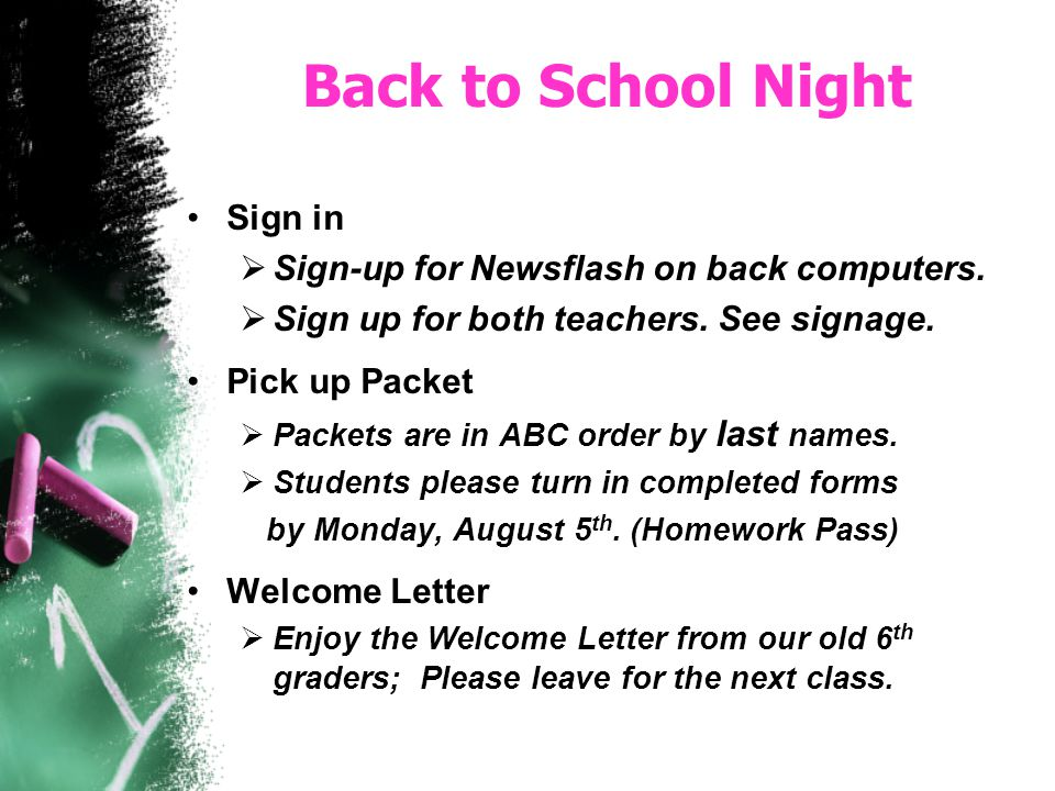 Back to School Night Sign in Sign-up for Newsflash on back computers.