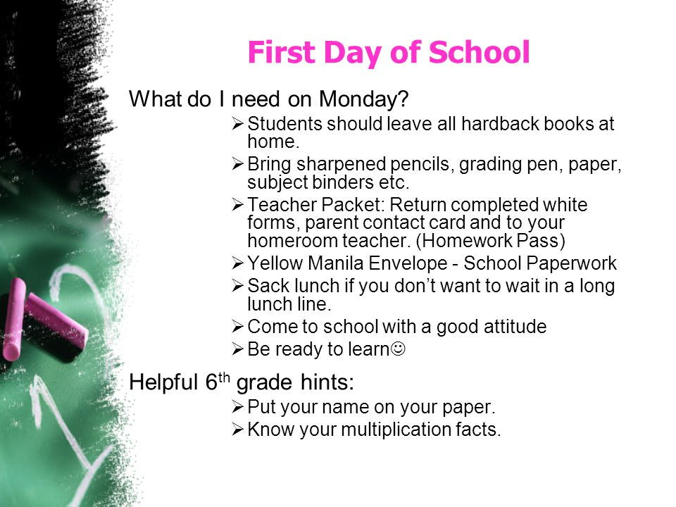 First Day of School What do I need on Monday Helpful 6th grade hints: