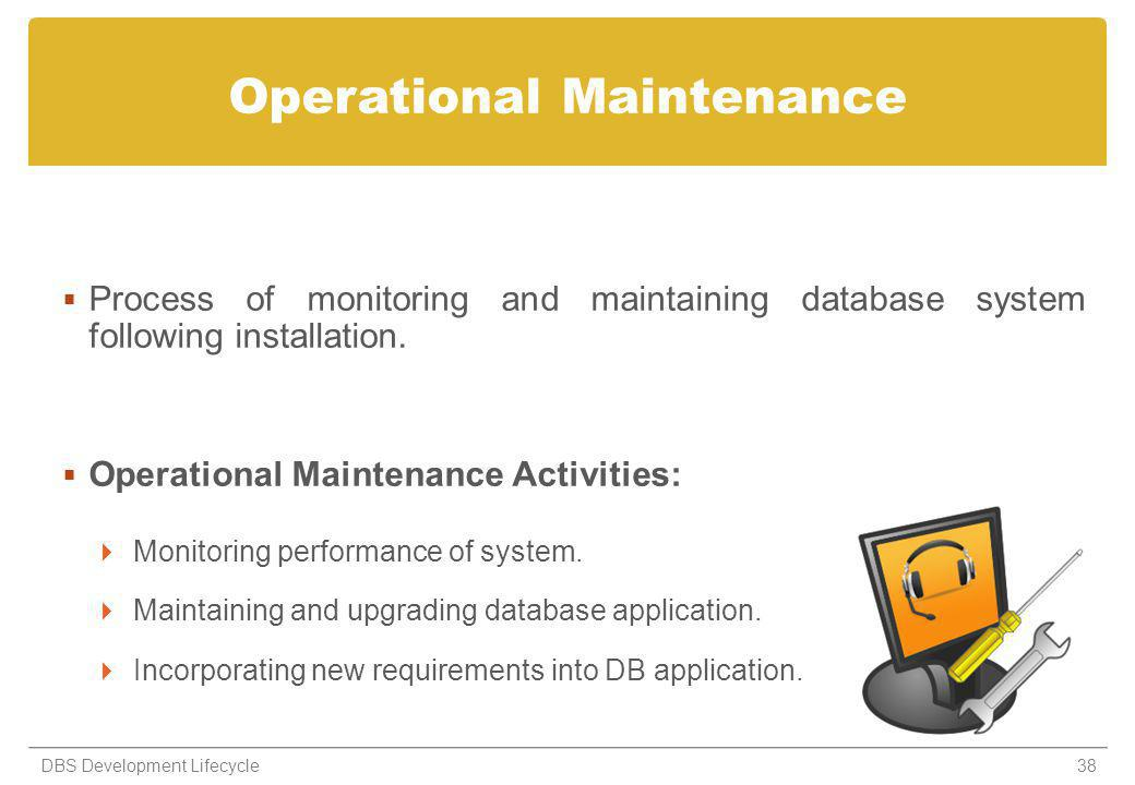 Operational Maintenance