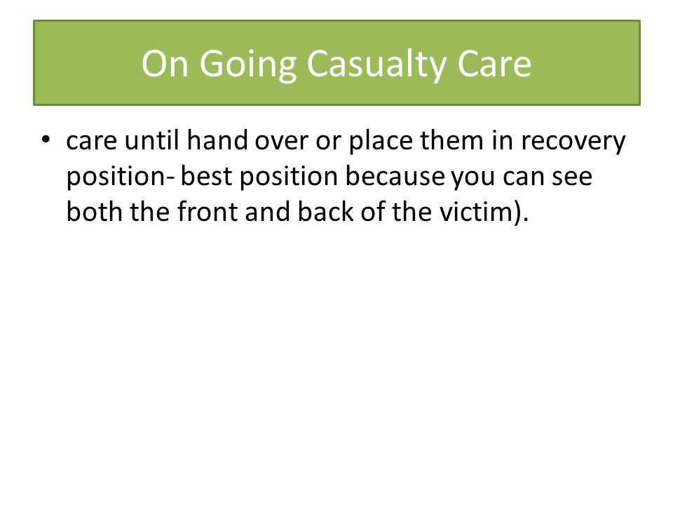 On Going Casualty Care