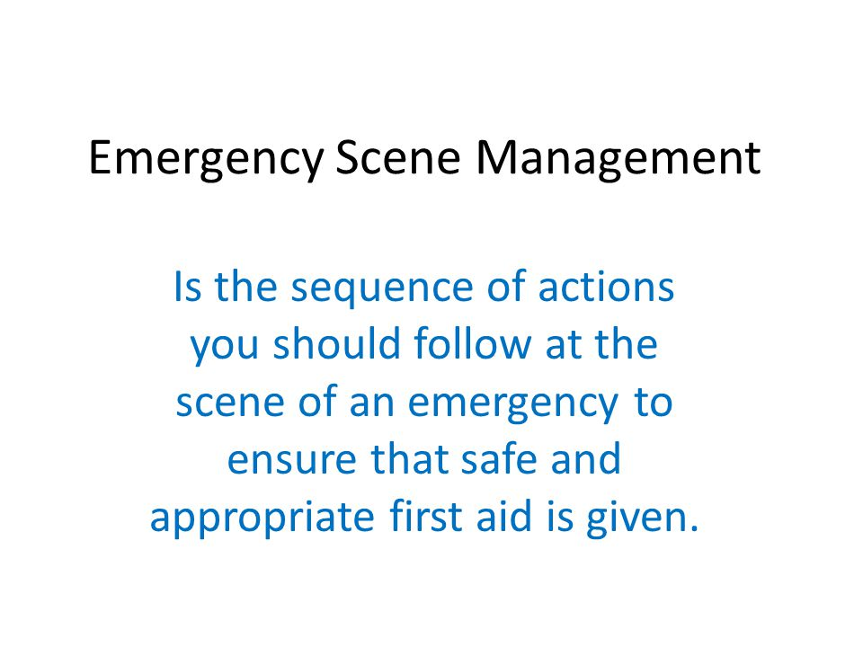 Emergency Scene Management