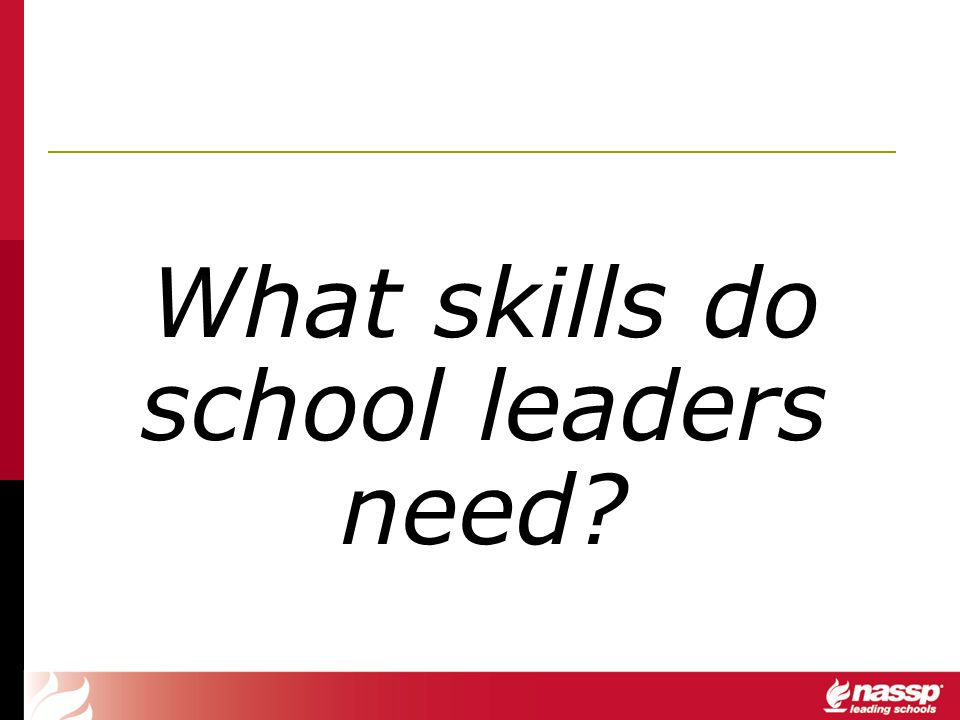 What skills do school leaders need