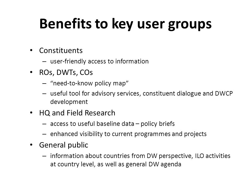 Benefits to key user groups