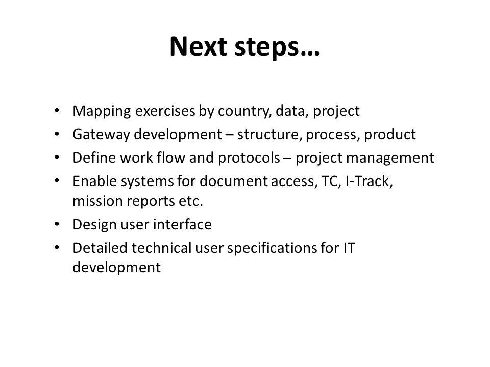 Next steps… Mapping exercises by country, data, project