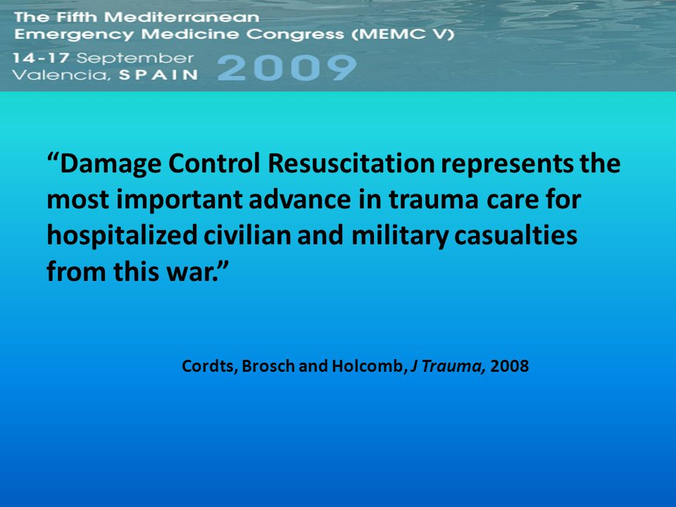 Damage Control Resuscitation represents the most important advance in trauma care for hospitalized civilian and military casualties from this war.