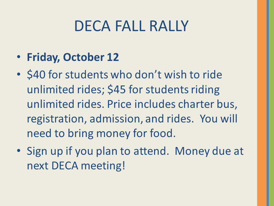 DECA FALL RALLY Friday, October 12