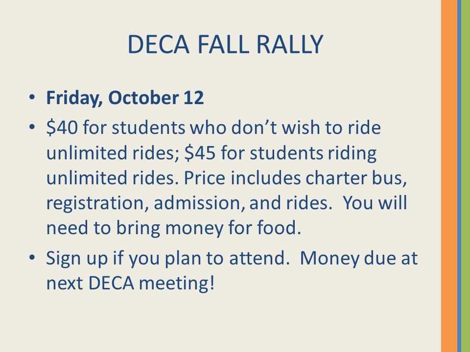 DECA FALL RALLY Friday, October 12