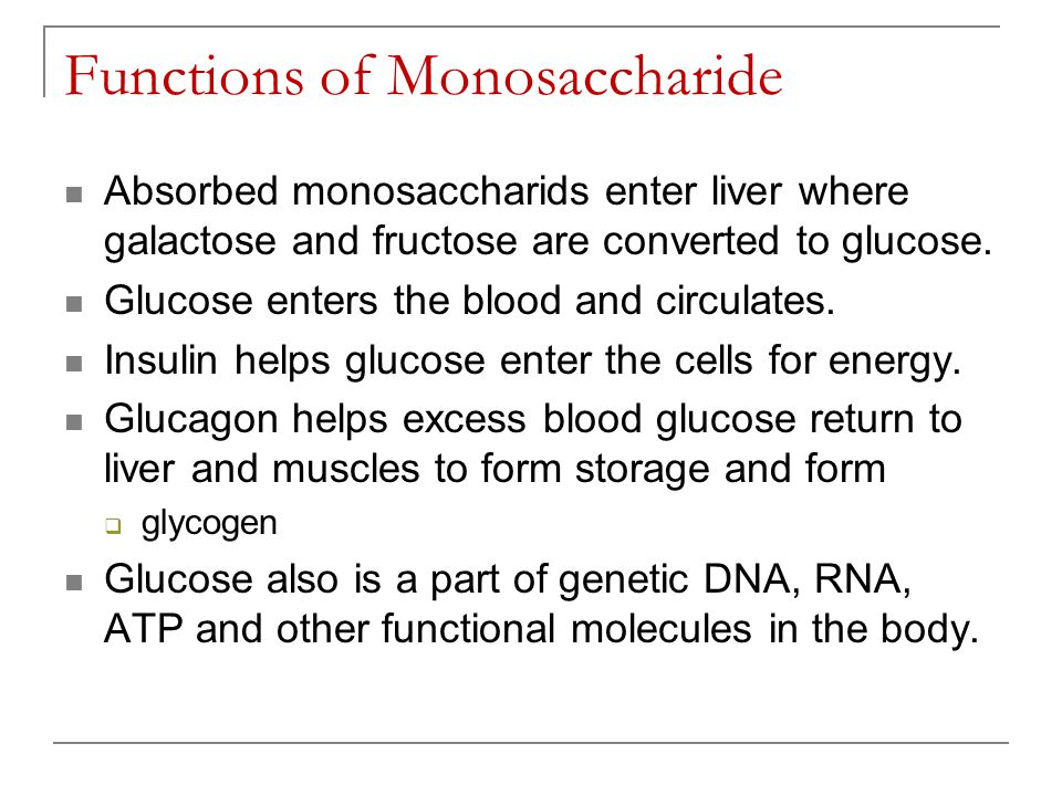 Functions of Monosaccharide