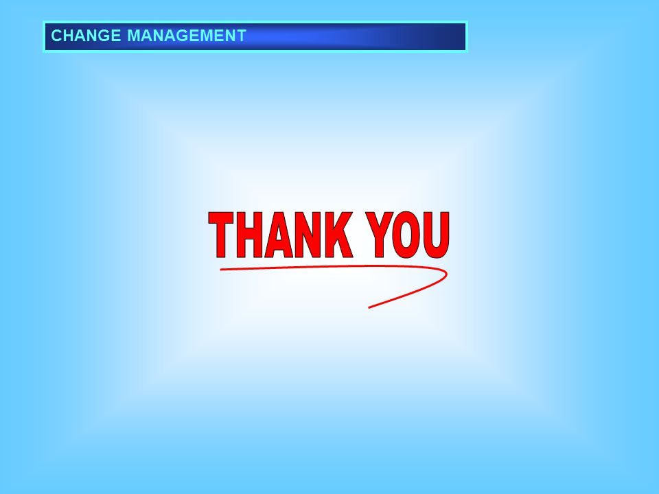 CHANGE MANAGEMENT THANK YOU