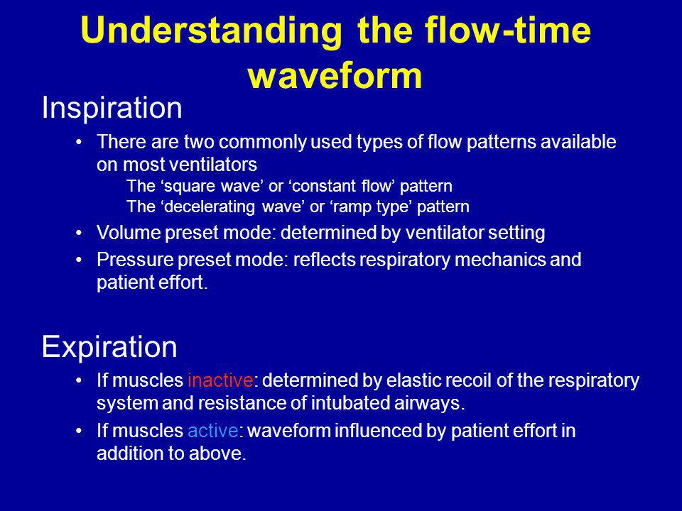 Understanding the flow-time waveform