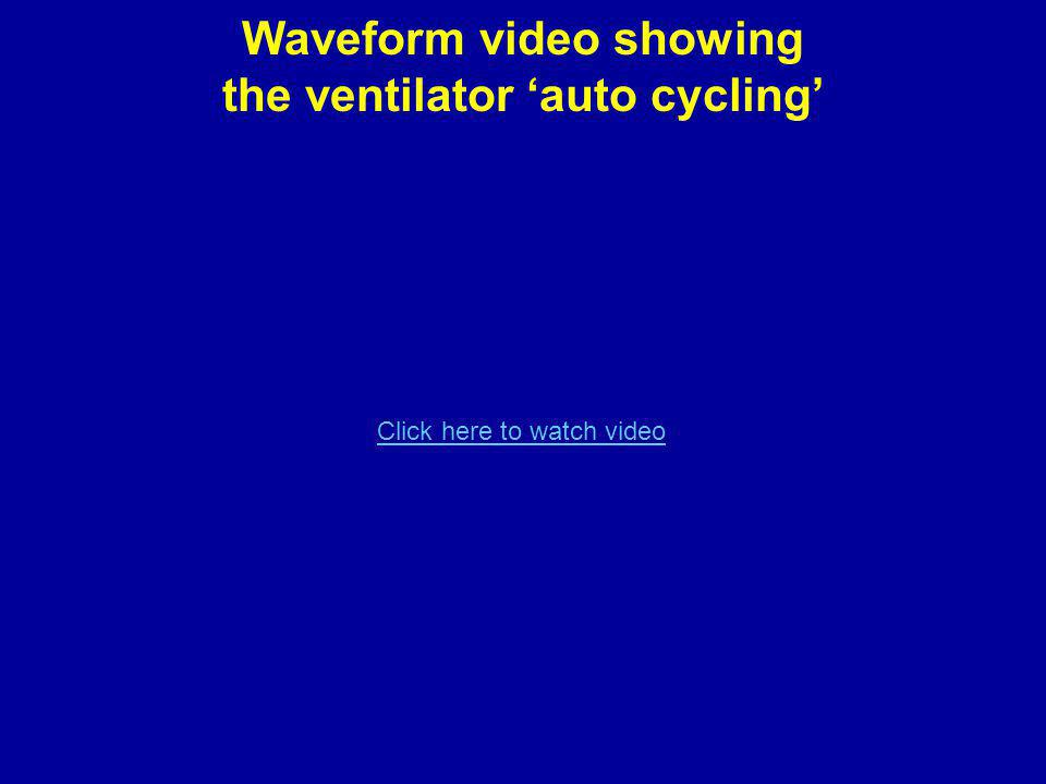 Waveform video showing the ventilator 'auto cycling'