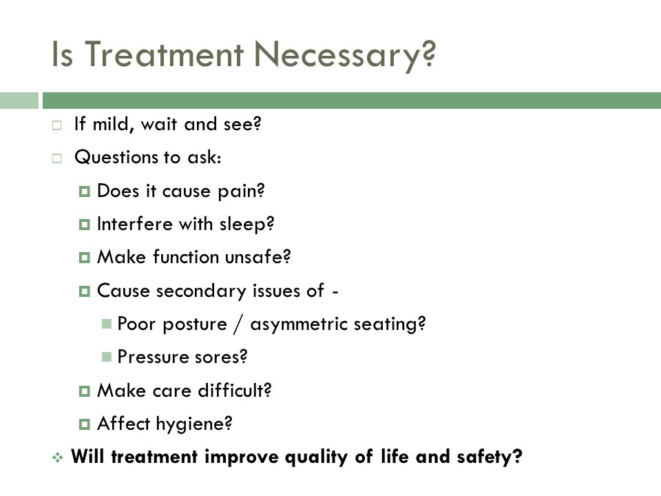 Is Treatment Necessary