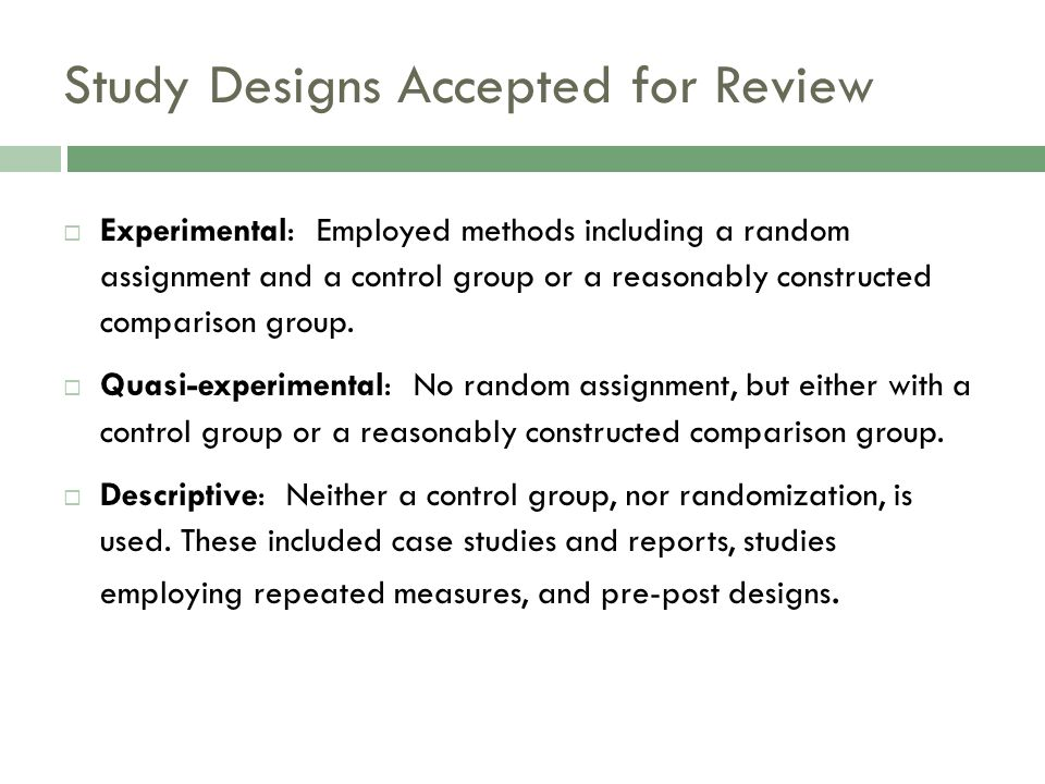 Study Designs Accepted for Review