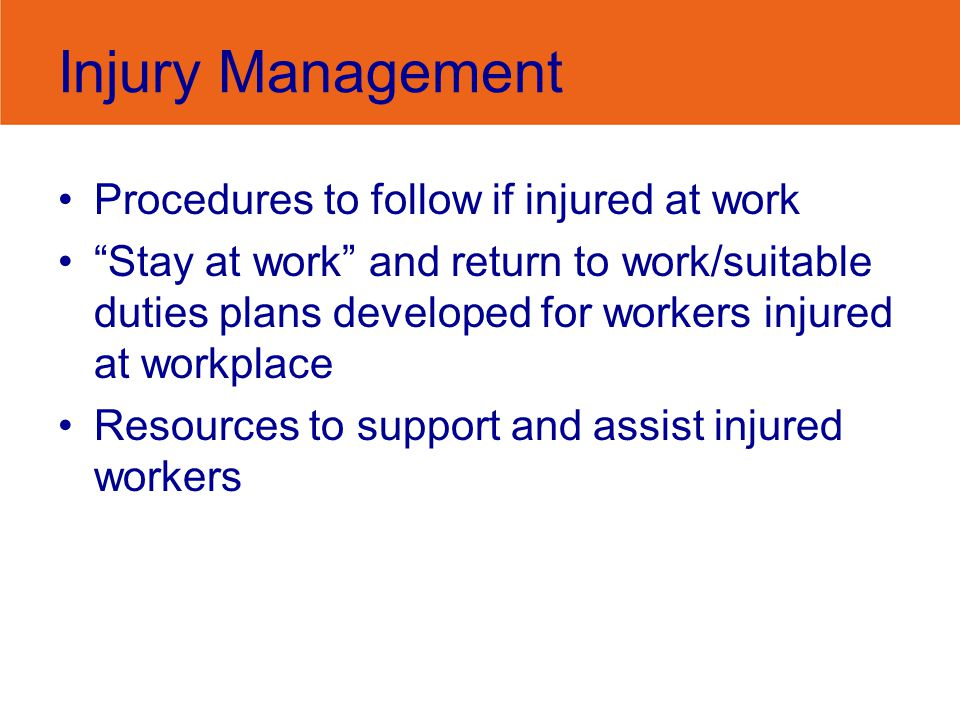 Injury Management Procedures to follow if injured at work