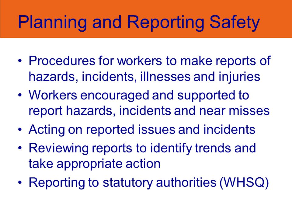 Planning and Reporting Safety
