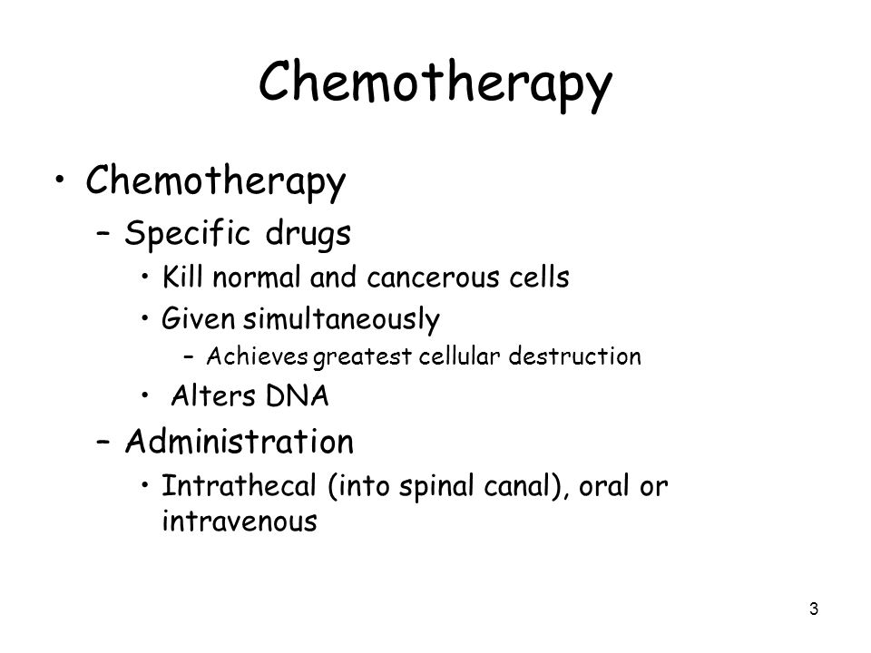 Chemotherapy Chemotherapy Specific drugs Administration