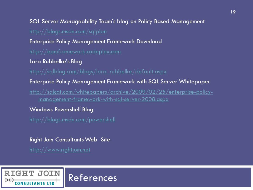 SQL Server Manageability Team s blog on Policy Based Management
