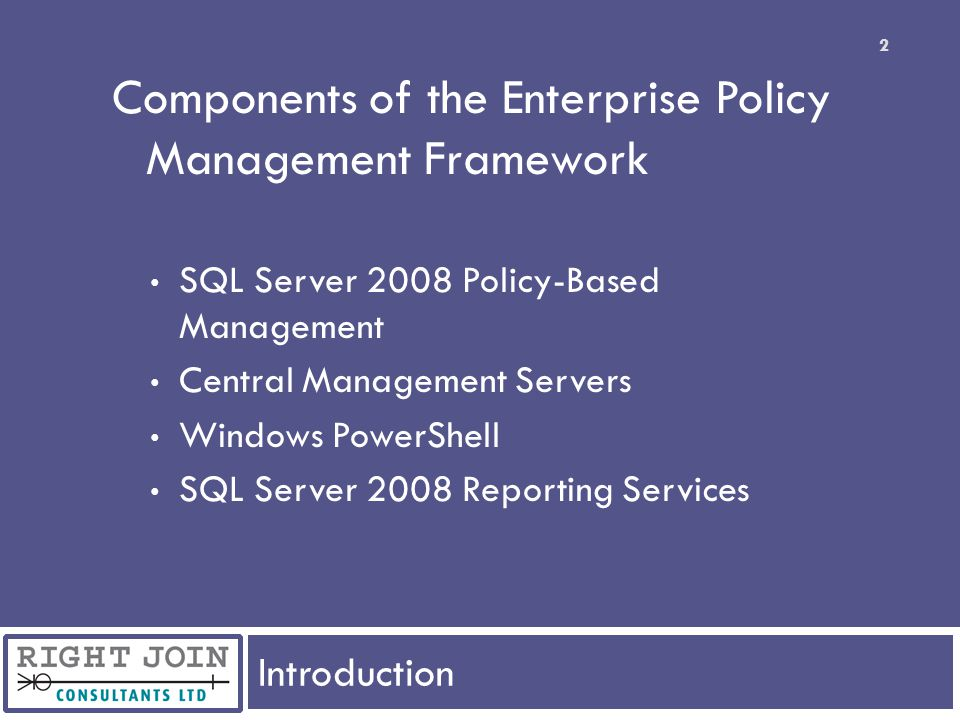 Components of the Enterprise Policy Management Framework