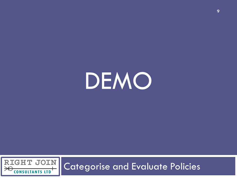 Categorise and Evaluate Policies