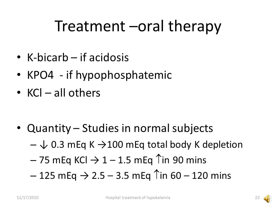 Treatment –oral therapy
