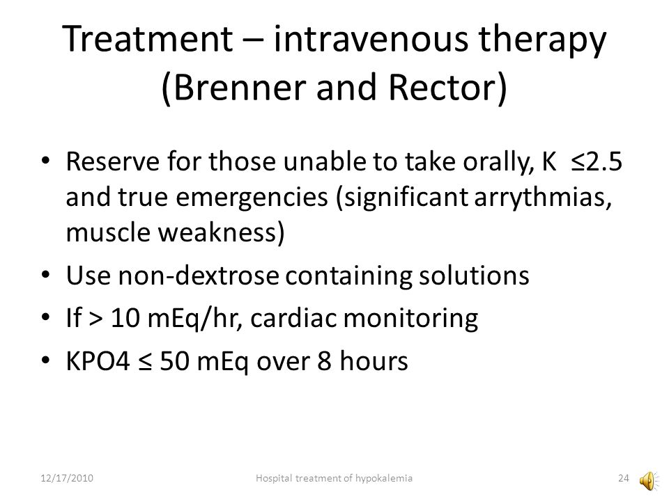 Treatment – intravenous therapy (Brenner and Rector)
