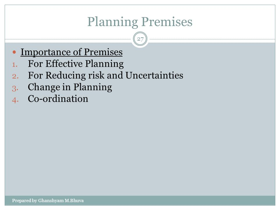 Planning Premises Importance of Premises For Effective Planning