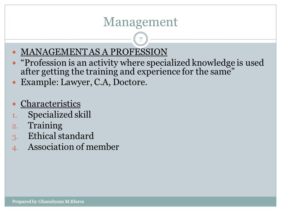 Management MANAGEMENT AS A PROFESSION