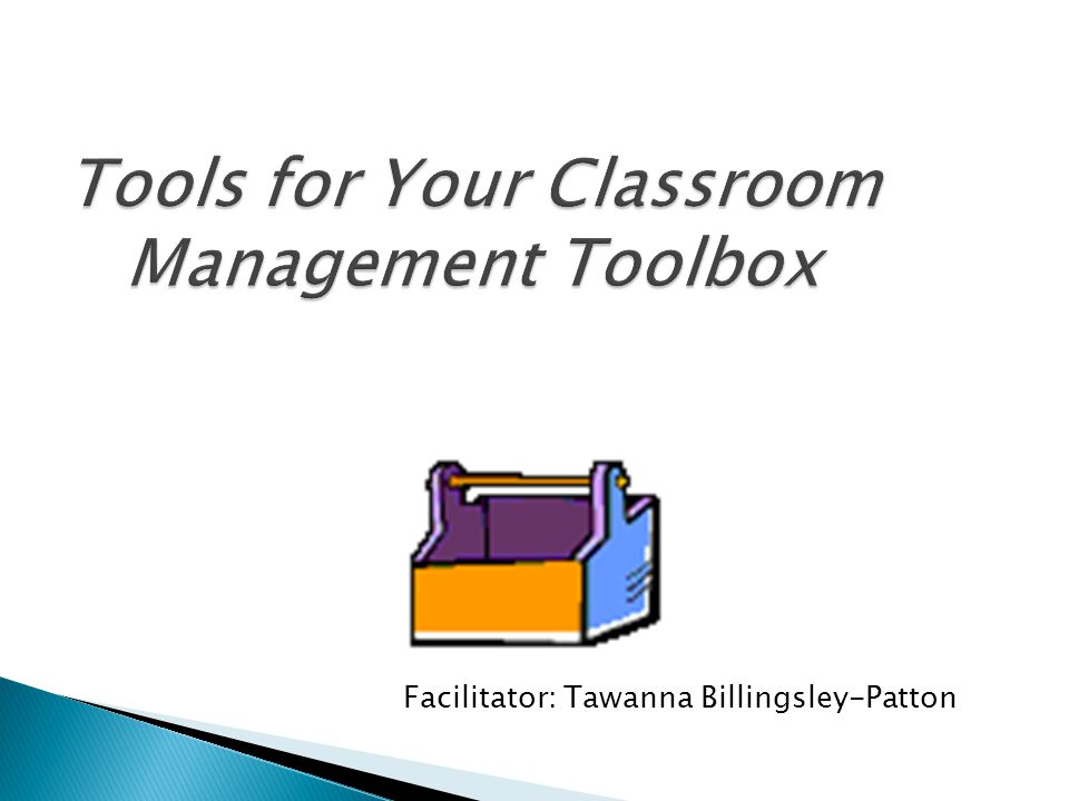 Tools for Your Classroom Management Toolbox