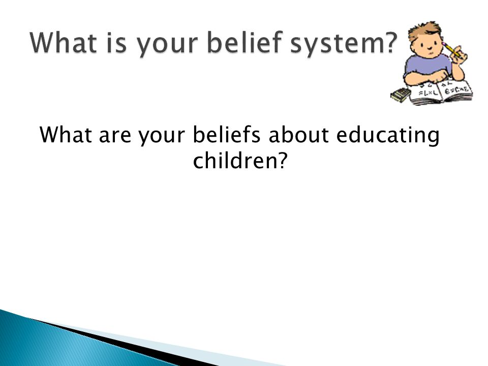 What is your belief system