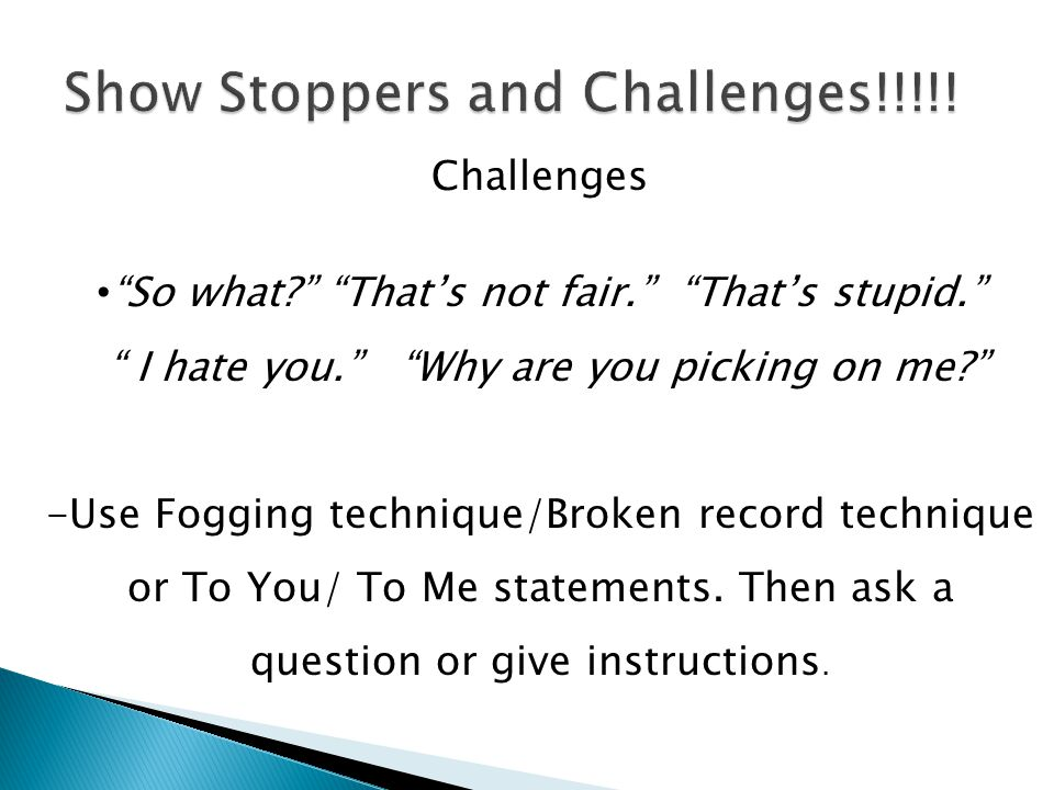 Show Stoppers and Challenges!!!!!