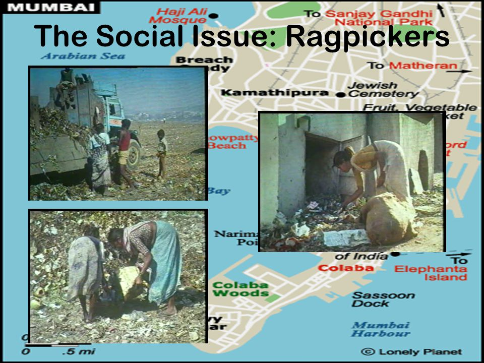 The Social Issue: Ragpickers