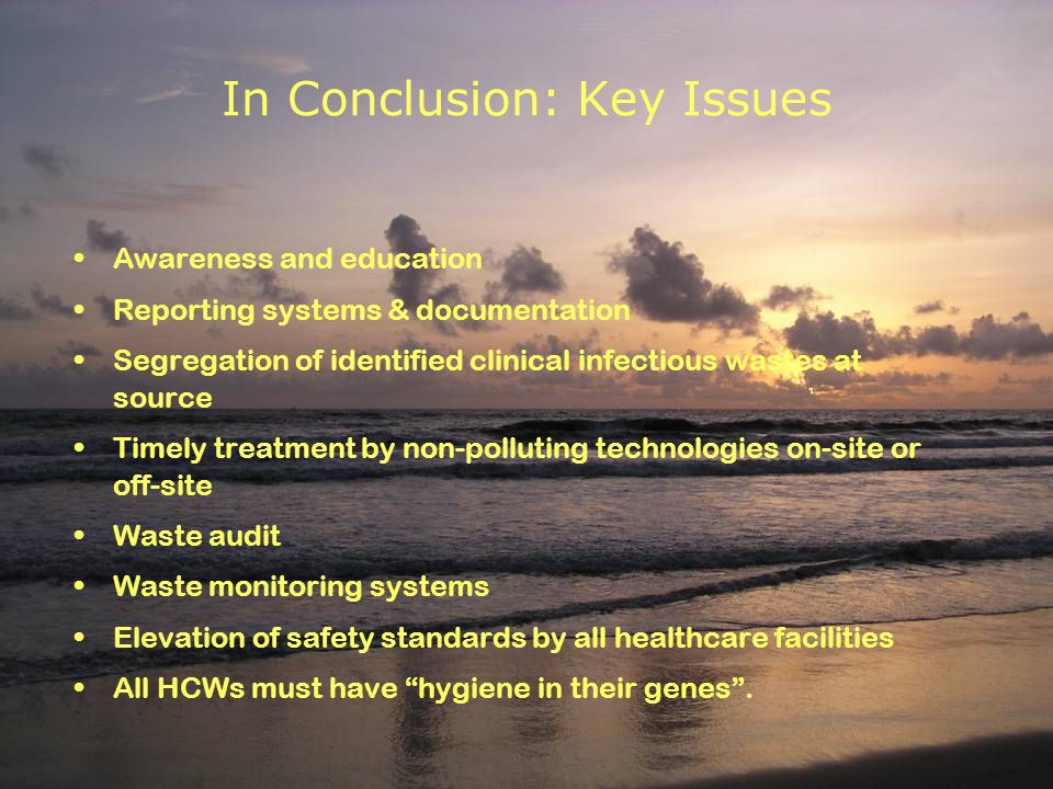 In Conclusion: Key Issues