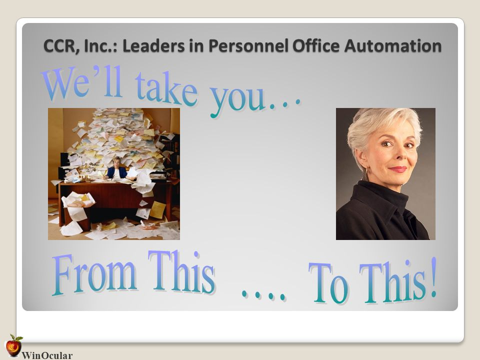 CCR, Inc.: Leaders in Personnel Office Automation