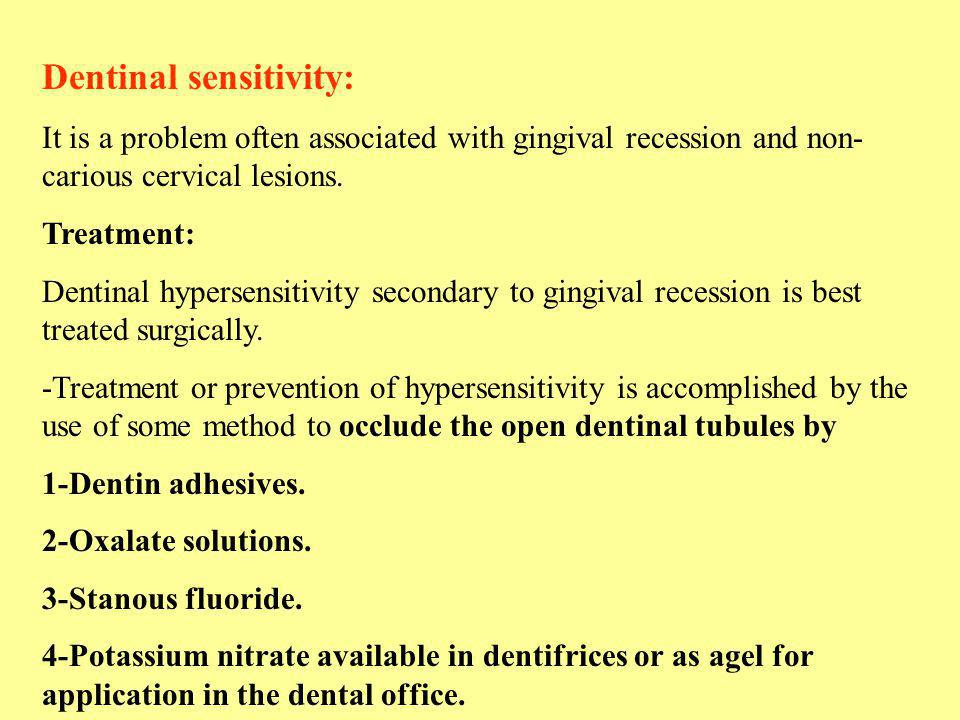 Dentinal sensitivity: