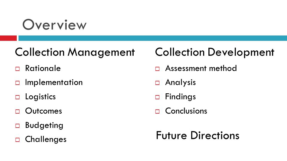 Overview Collection Management Collection Development