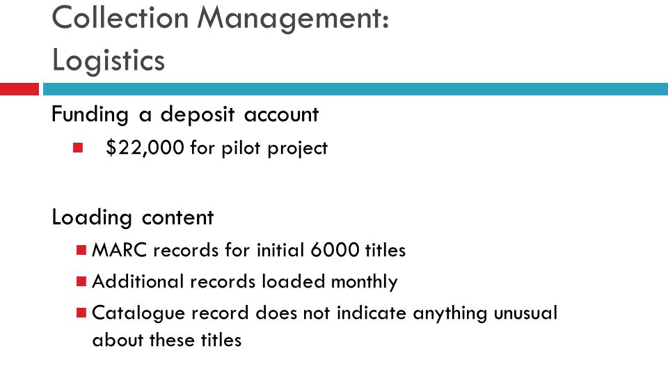 Collection Management: Logistics