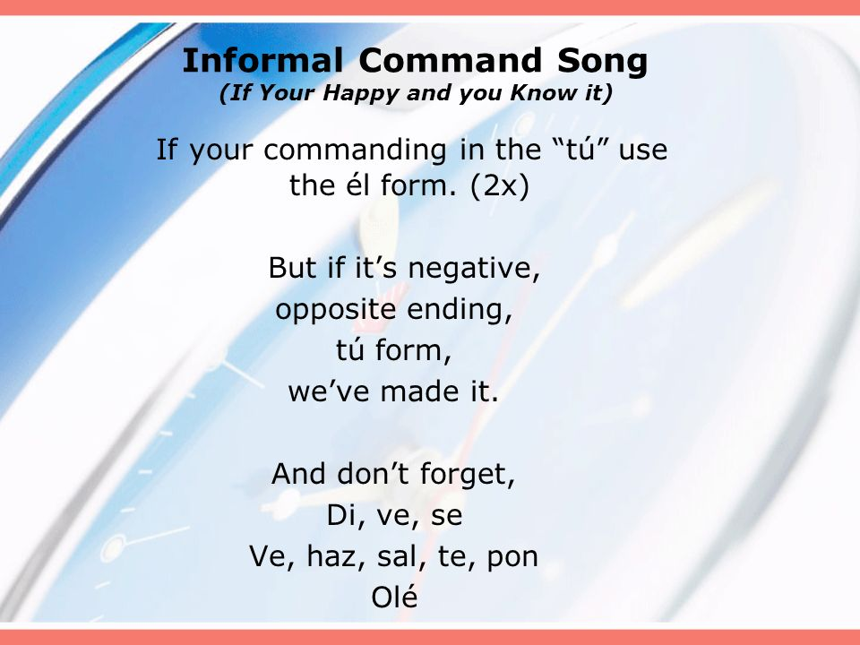 Informal Command Song (If Your Happy and you Know it)